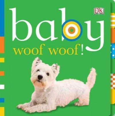 Baby Woof Woof! (Baby Chunky Board Books)