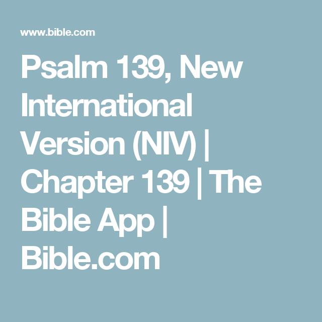 Psalm 139, New International Version (NIV) Chapter 139