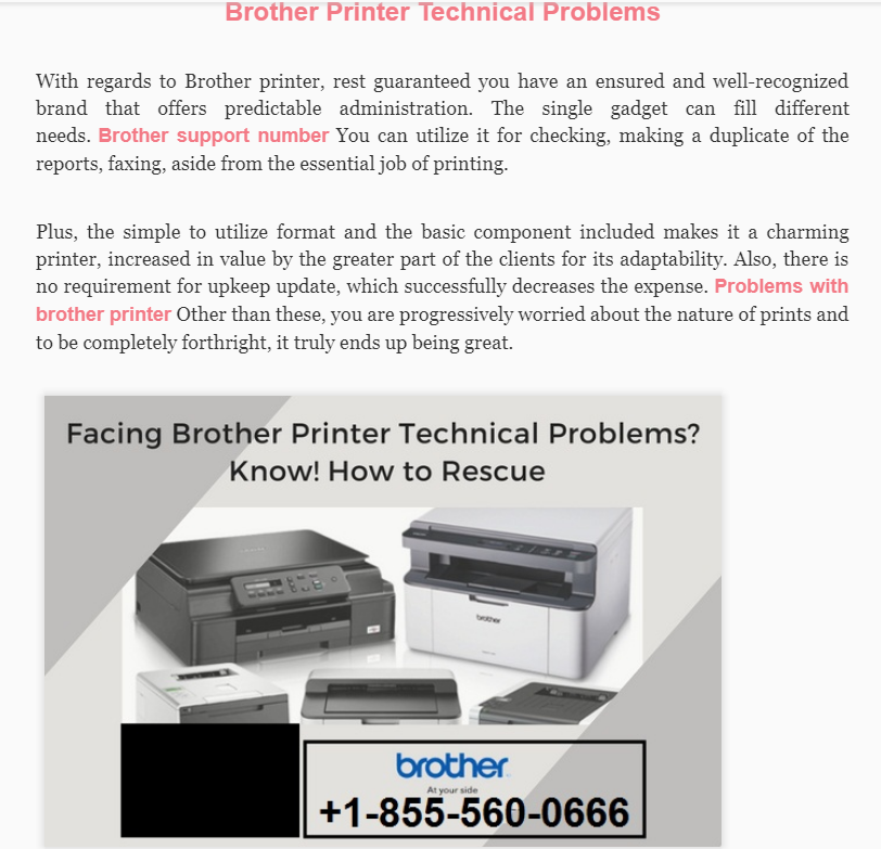 With regards to Brother printer, rest guaranteed you have