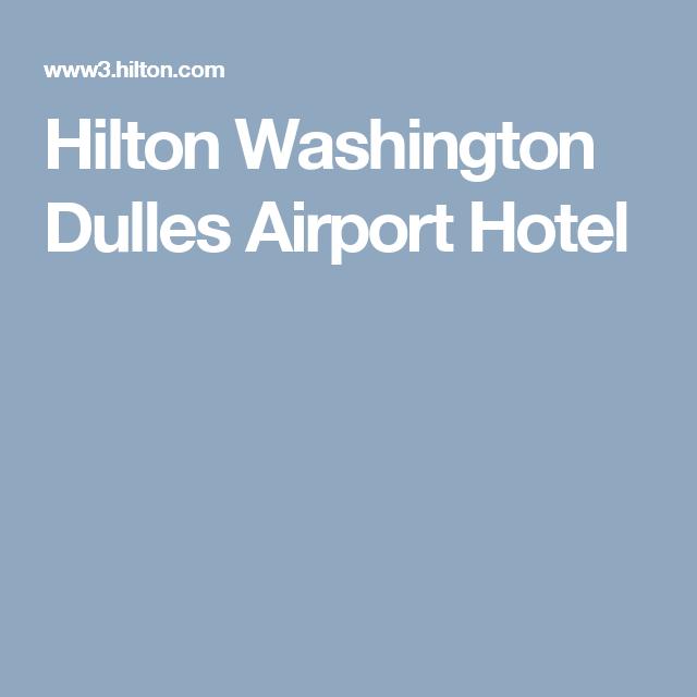 Hilton Washington Dulles Airport Hotel Airport Hotel Airport Dulles