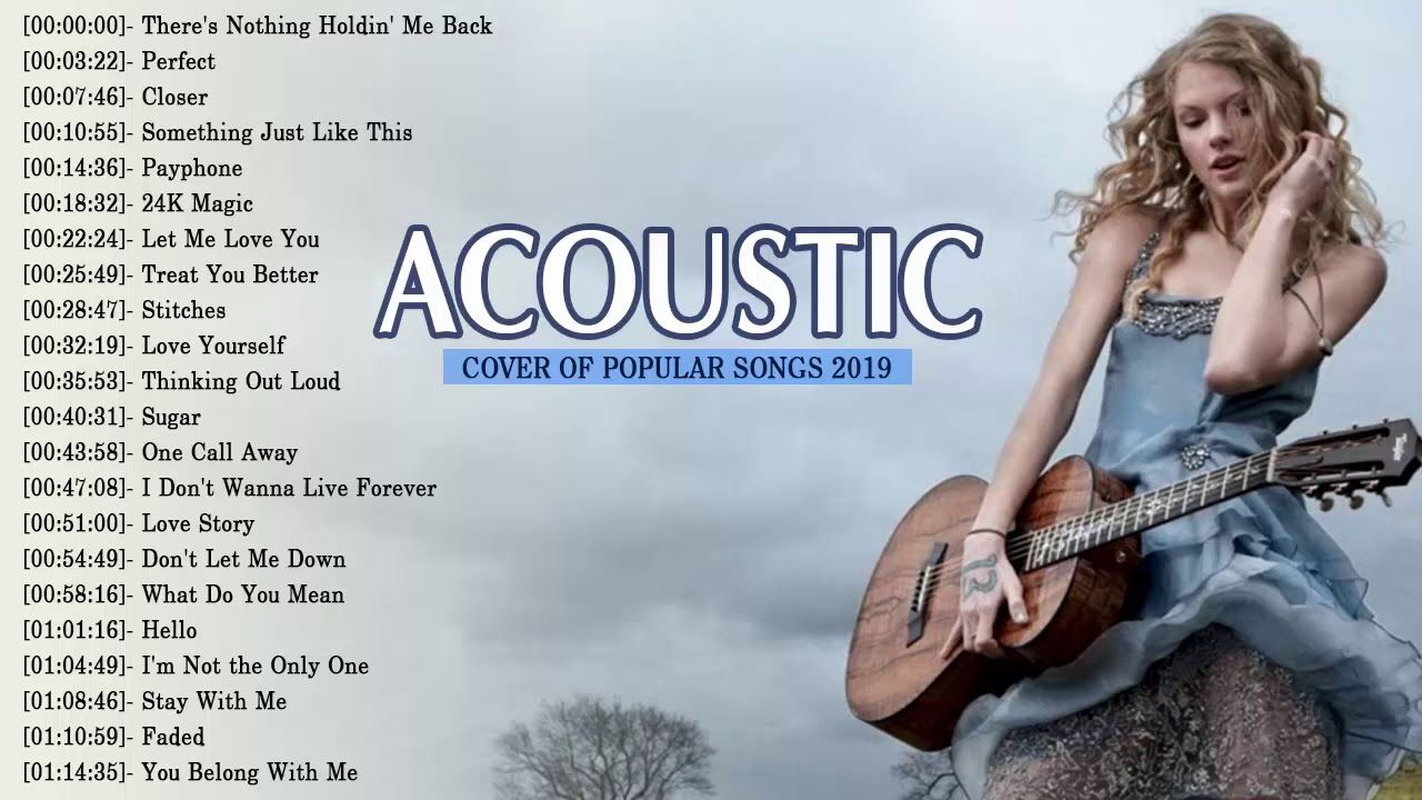 Top 50 Acoustic Guitar Covers Of Popular Songs Best Instrumental Music 2019 Convert Youtube Video To Mp3 For Fr Songs Guitar Songs Something Just Like This