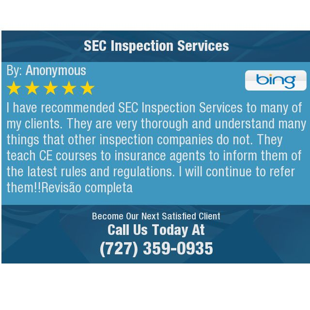 I Have Recommended Sec Inspection Services To Many Of My Clients