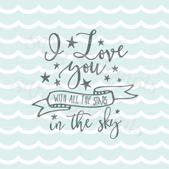 Download Love SVG I love you with all the stars in the sky SVG ...