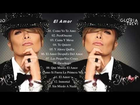 Gloria Trevi Album Completo El Amor Con Imagenes Gloria