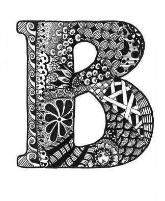 Today Is Brought To You By The Letter B Fancy Letters