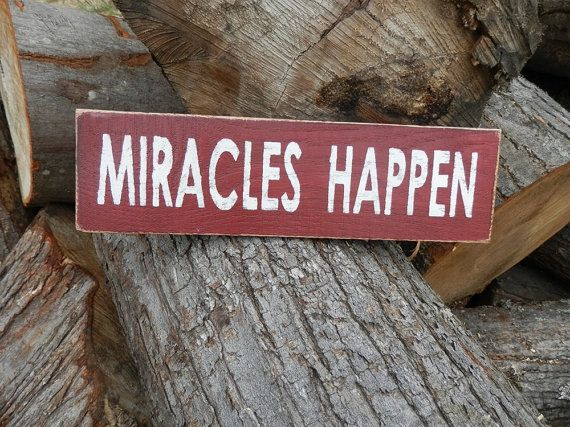 Country Decor Wood Signs Fascinating Miracles Happen Country Decor Wood Signcraftycreekcreations Design Decoration