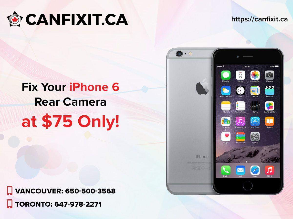 iPhone 6 Repair Vancouver Iphone repair, Iphone camera