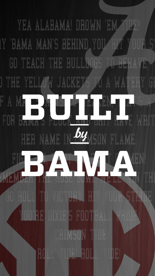 Alabama Iphone Background Alabama Alabama Football Alabama Crimson Tide