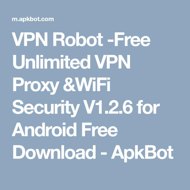 5c3f9ebbe9b05de87fd50a541fba2bb5 - Download Vpn Robot For Windows 10