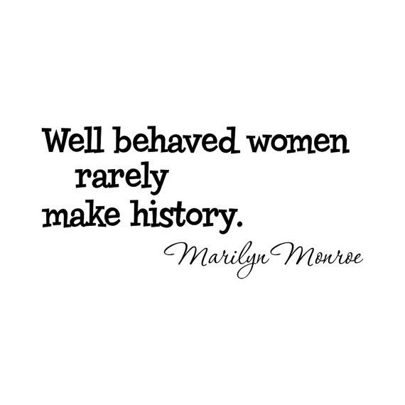 Marilyn Monroe quote wall decal sticker Well Behaved Women