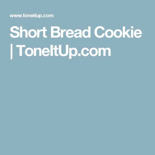 Short Bread Cookie #shortbreadcookies Short Bread Cookie   ToneItUp.com