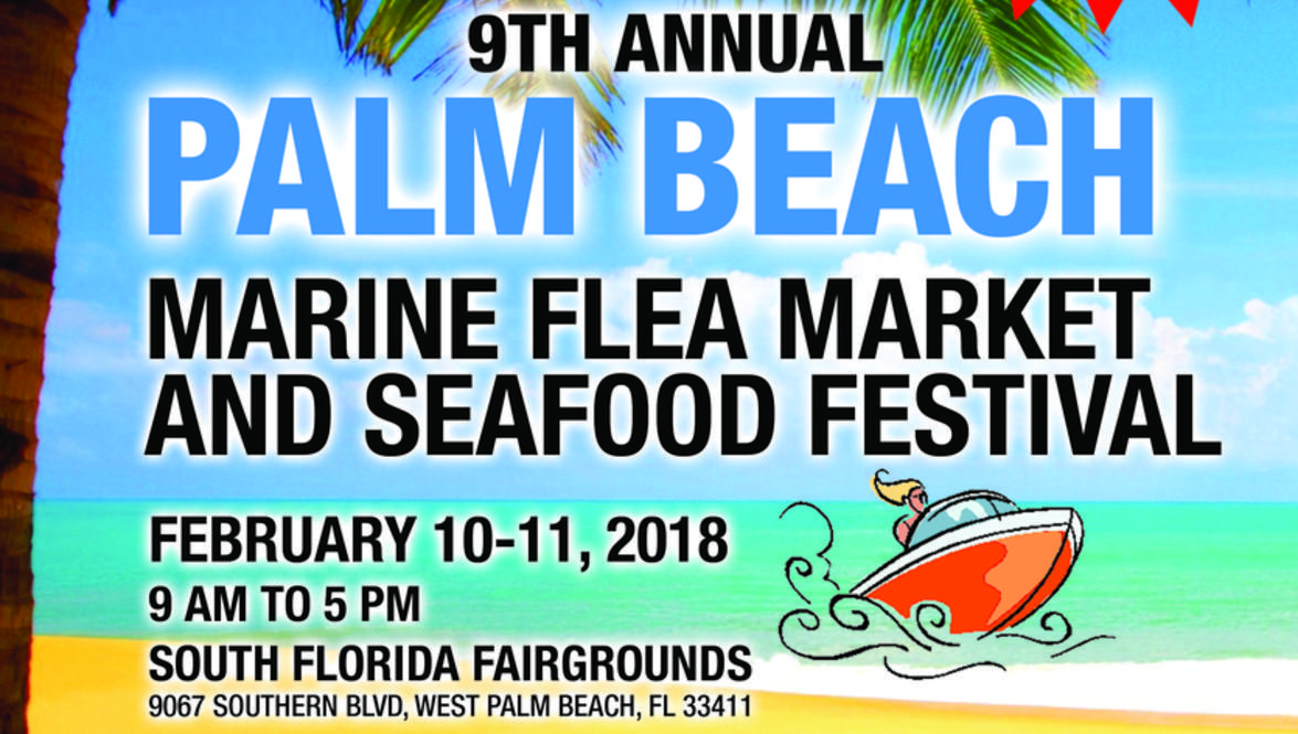West Palm Beach Fl Under The Sun Promotions Inc Is Pleased To Announce That Marine Flea Market And Seafood Festival Returning For Its