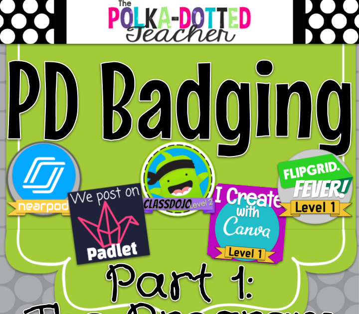 PD Badging Part 1 The Program Personalized learning