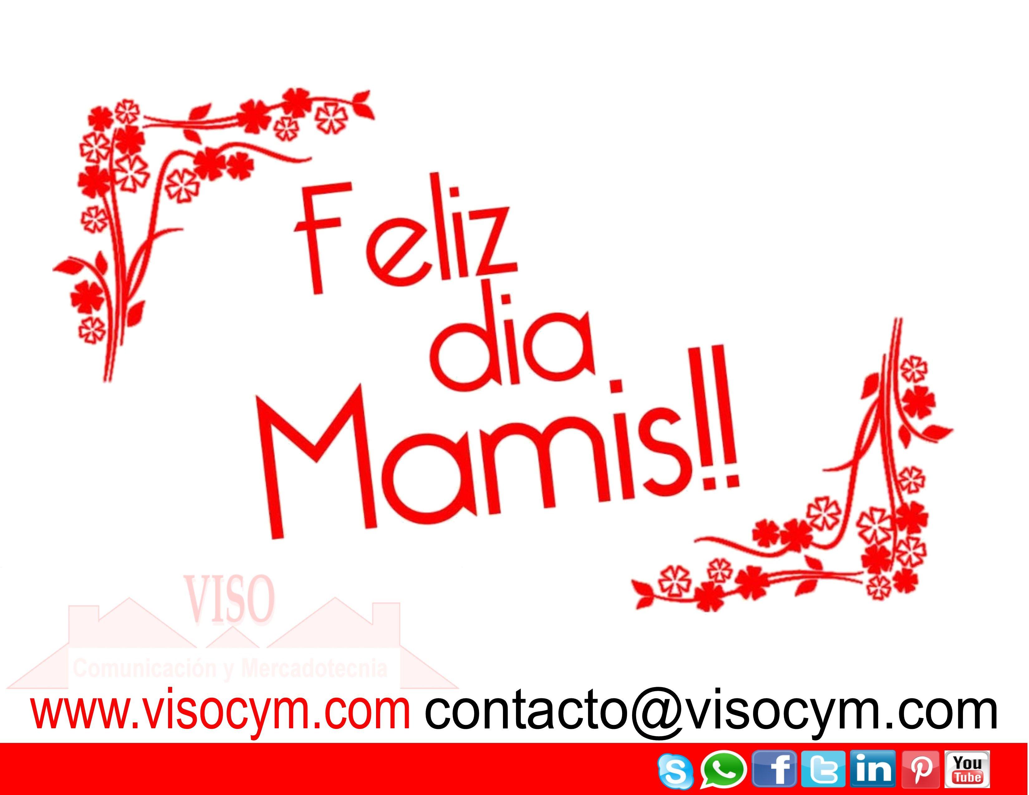 Feliz dia Mamis #visocym