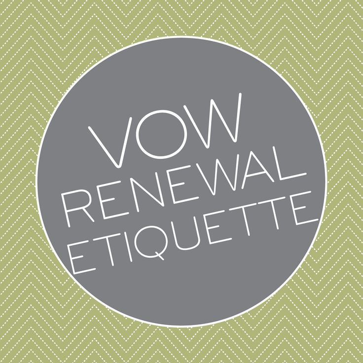 A Quick Guide To Vow Renewal Etiquette