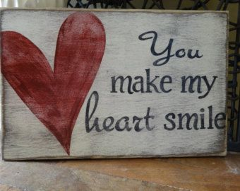heart smile sign valentine day wood sign valentine signs heart wall decor gifts of love love decor you make my heart smile sign