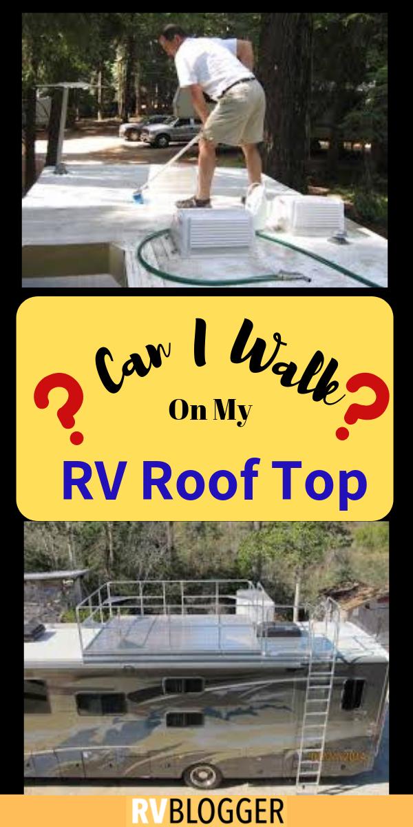 Can I Walk On My Rv Roof Rvblogger Camper Repair Rv Roof Repair Rv Winterizing