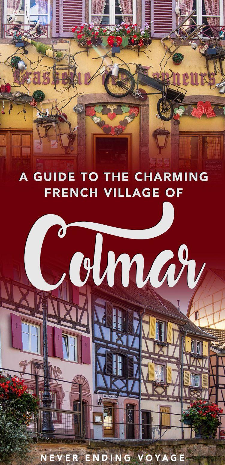 Colmar Explore This Fairytale Village In Alsace France Alsace France Colmar Alsace
