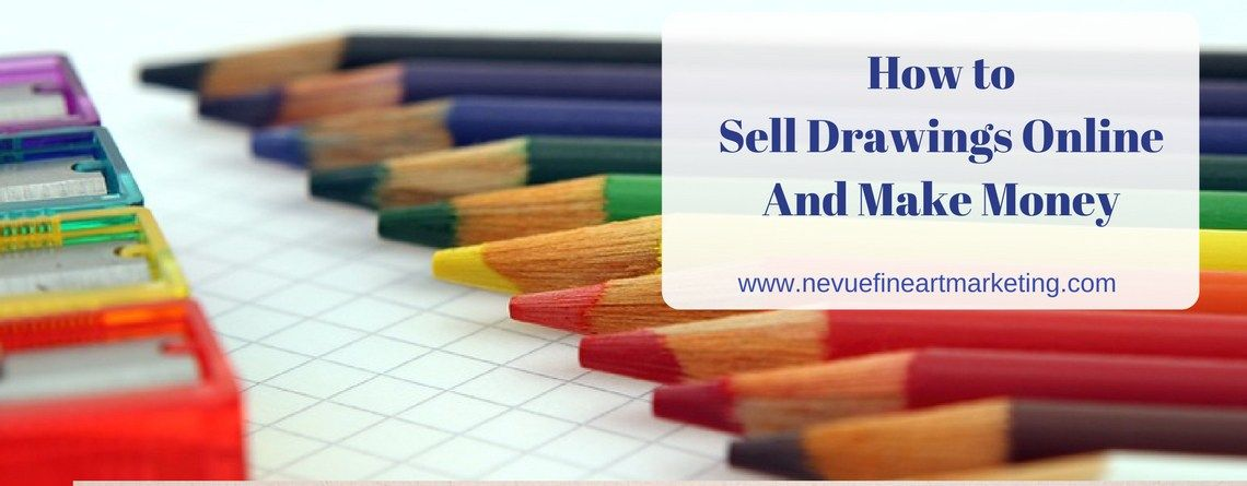 How to Sell Drawings Online and Make Money | art | Pinterest | Drawings