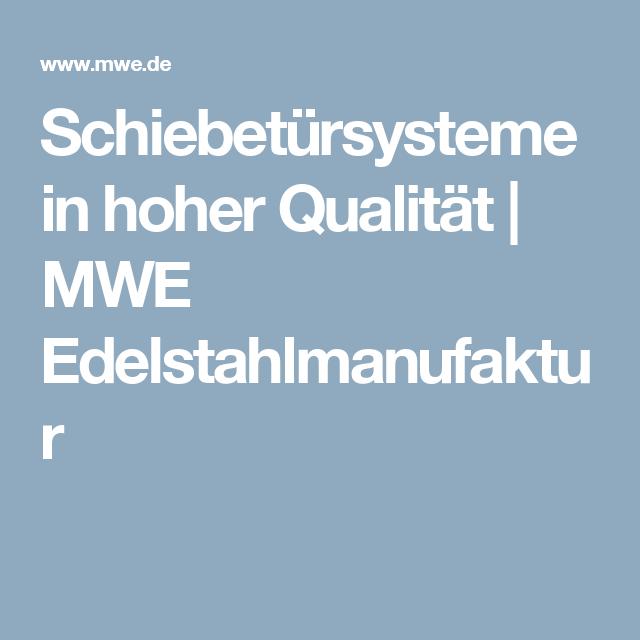 Schiebetürsysteme in hoher Qualität | MWE Edelstahlmanufaktur ...