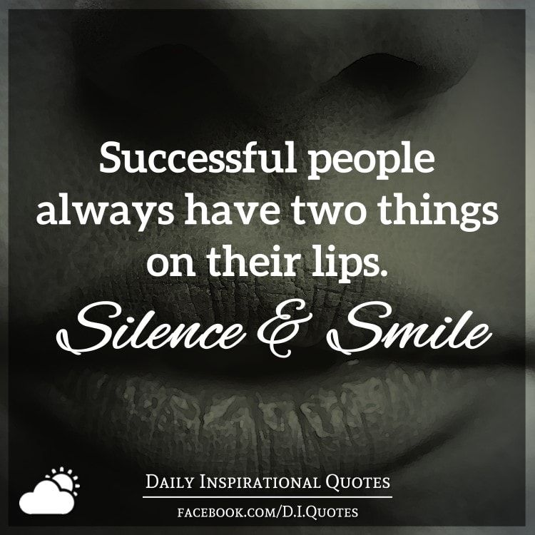Successful People Always Have Two Things On Their Lips 1 Silence