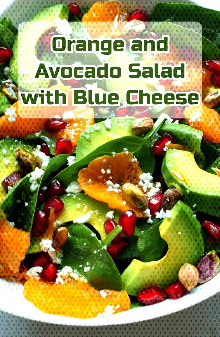 Orange and Avocado Salad with Blue Cheese Orange and Avocado Salad with Blue Cheese,