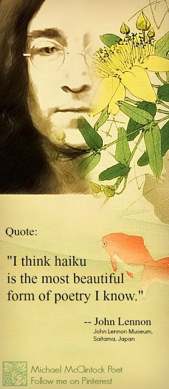 John Lennon Haiku Quote Michael Mcclintock Poet On