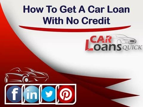 How To Get Auto Loan With No Credit No Credit Loans Car Loans