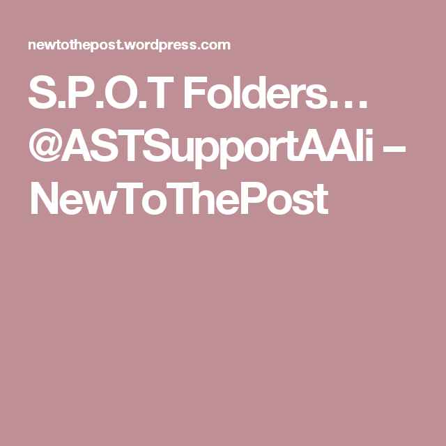 S.P.O.T Folders… @ASTSupportAAli   Ofsted inspection, I ...