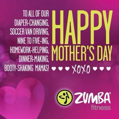 Happy mother day Zumba family | Zumba quotes, Zumba funny, Zumba