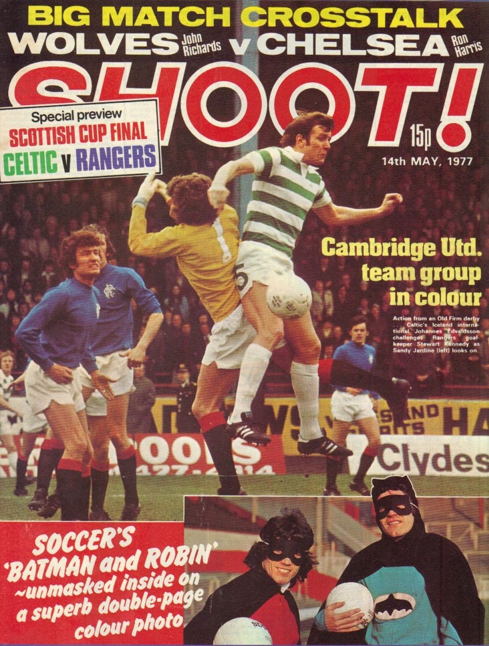 Shoot Soccer Magazine May 1977 Celtic V Rangers In The Scottish Cup Final English Football League Magazine Front Cover Cup Final