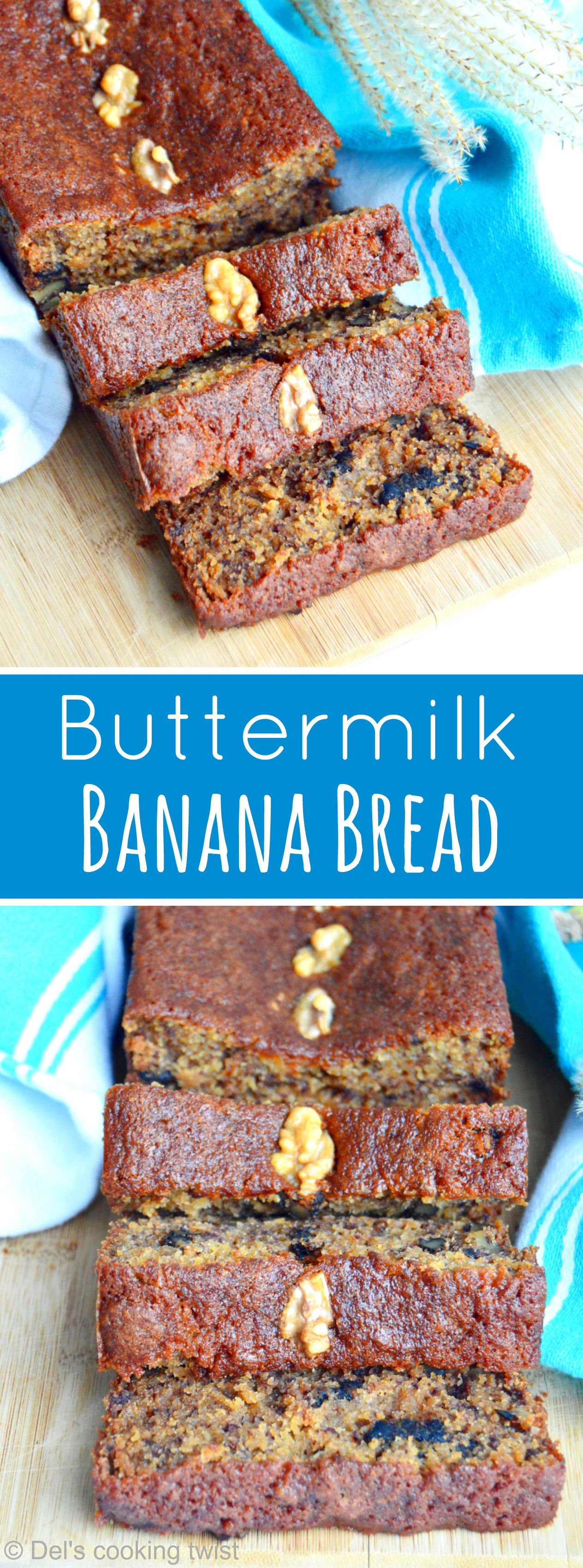 Buttermilk Banana Bread Del S Cooking Twist Recipe Buttermilk Banana Bread Buttermilk Recipes Banana Bread