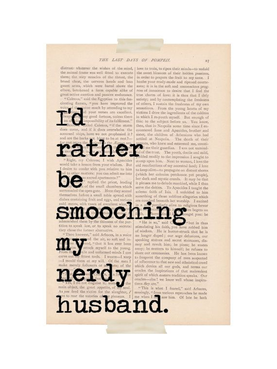 Love Quote Wedding Dictionary Art Id Rather Be Smooching My Nerdy Husband Print