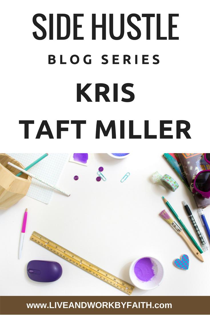 Side Hustle Blog Series: Kris Taft Miller | Hustle, Blog and Virtual ...