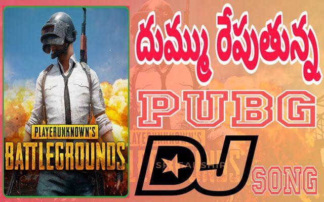 Pubg Ante Maku Pranam Pubg Is An Emotion Pubg Song Remix Dj Sai Teja Sdpt In 2020 Dj Remix Songs Dj Songs Dj Mix Songs