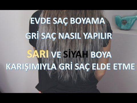 Evde Sac Boyama Gri Sac Nasil Yapilir How To Dye Grey Hair