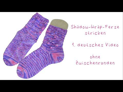 Photo of Shadow-Wrap-Ferse knitting stricken Mustersocken Socken Anleitung handgestrickt …