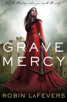 Grave Mercy (Book I): His Fair Assassin, Book I By: Robin LaFevers    Couldn't put it down, can't wait for the next one to come out