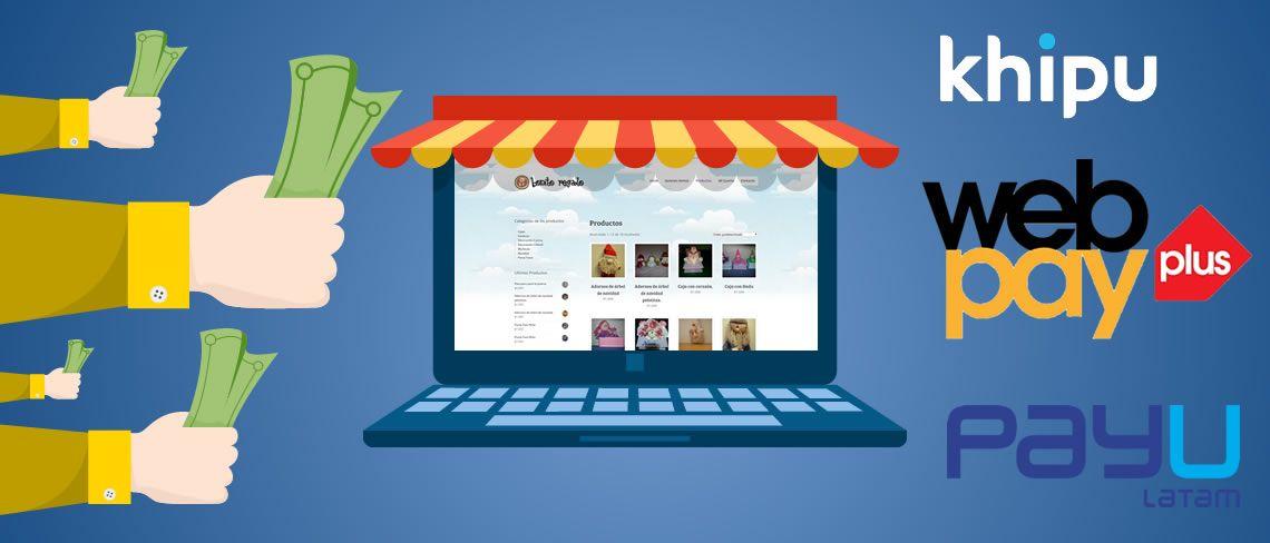 Como cobrar con mi sitio web, medios de pago webpay, paypal, khipu, DineroMail