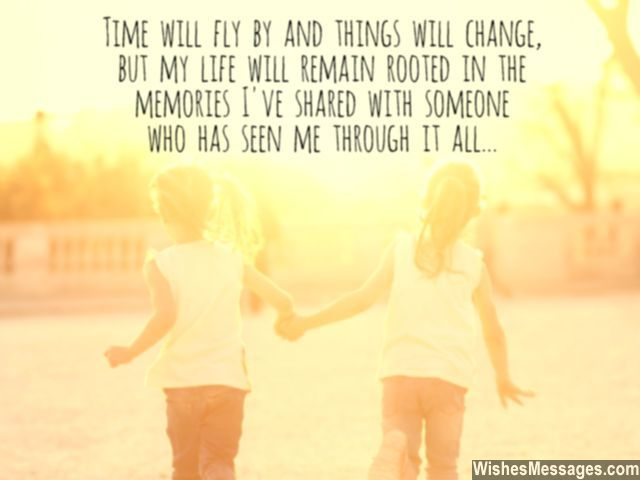 Childhood Friend Memories Quotes : Quotes for a childhood friend on her birthday