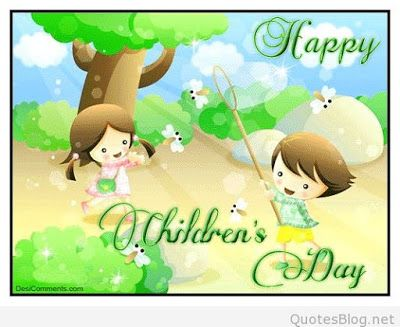 Sweet Quotes On Childrens Day Happy Children Day Happy