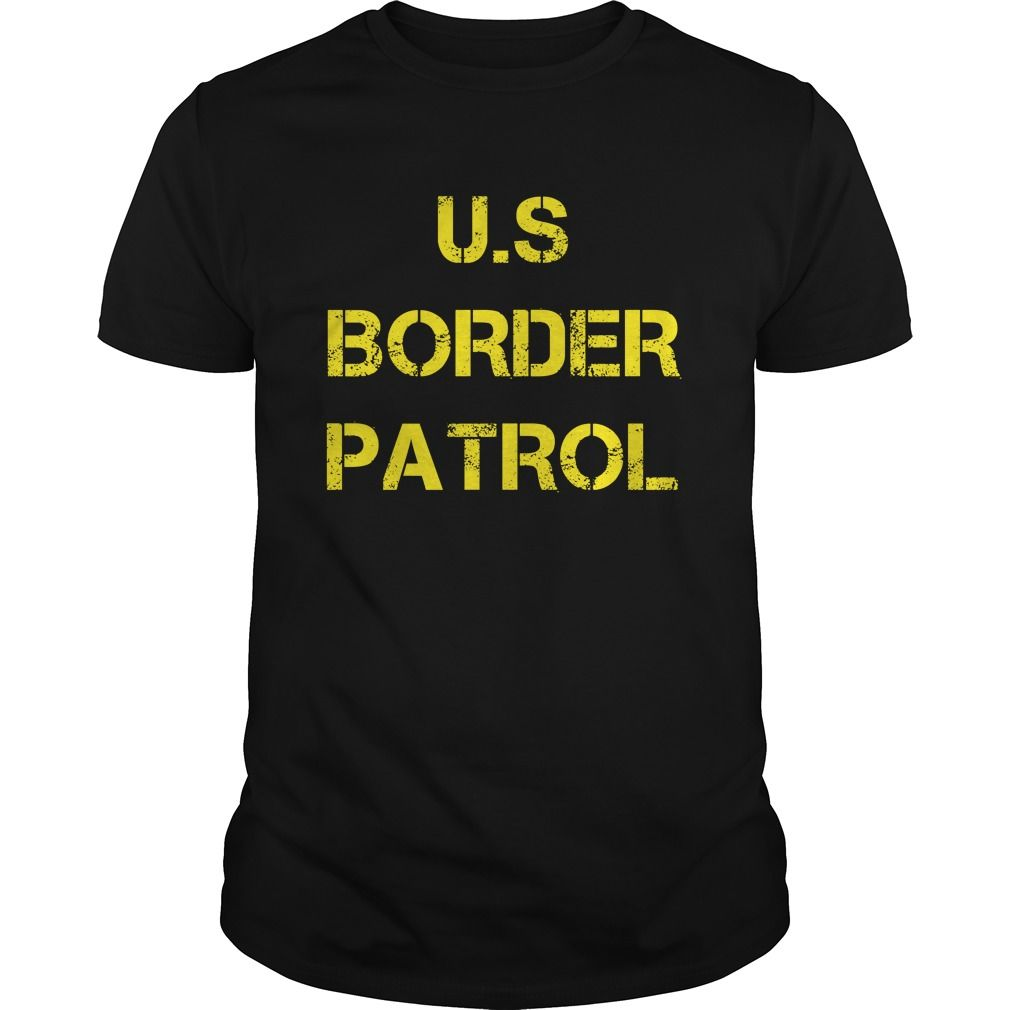 Get yours hot Us Border Patrol Shirt Shirts & Hoodies.  #gift, #idea, #photo, #image, #hoodie, #shirt, #christmas