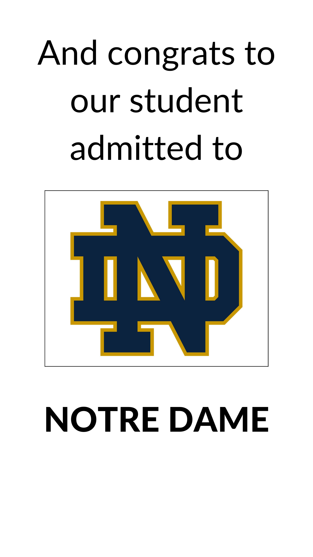 Notre Dame Acceptance in 2020 School application