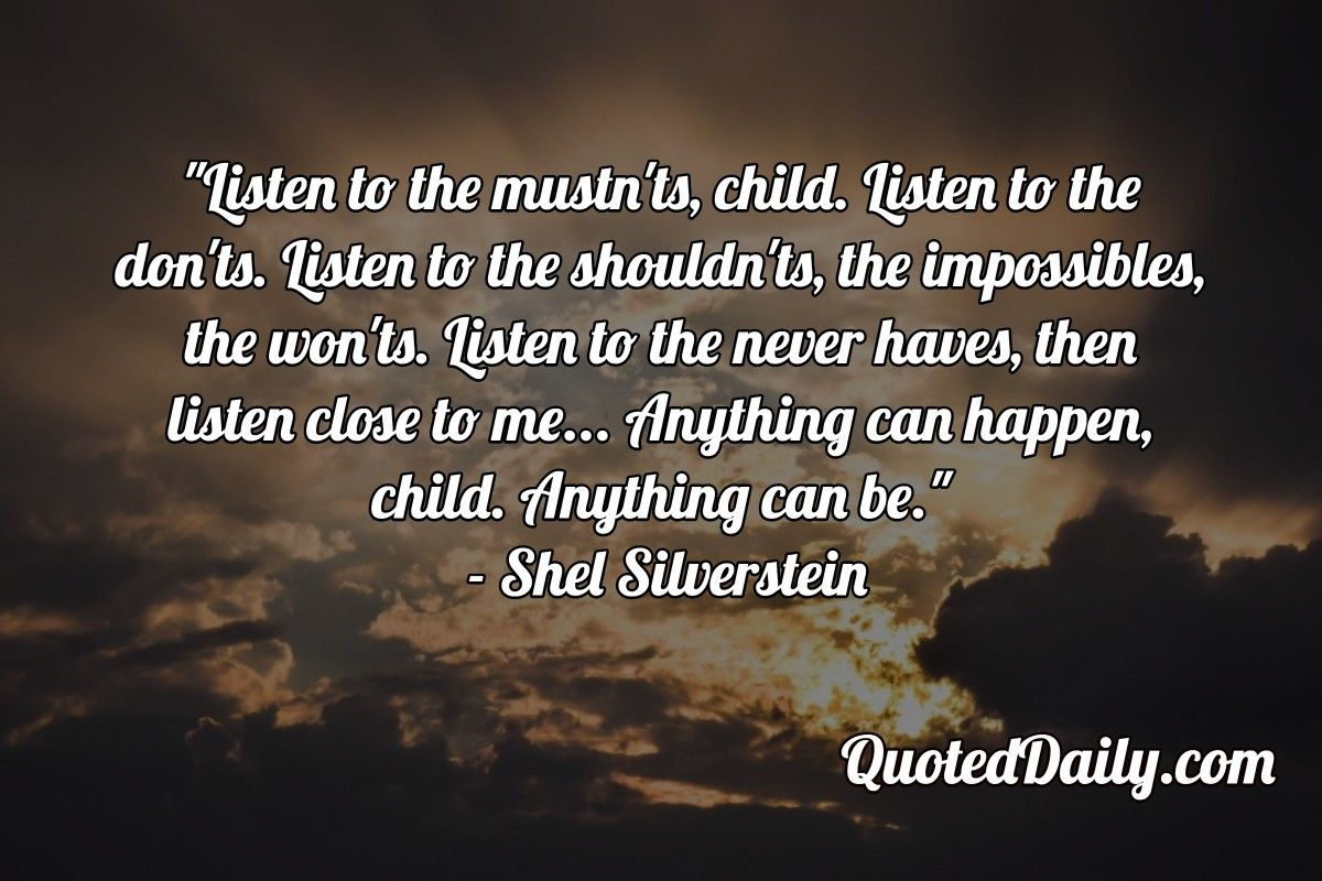 Shel silverstein quote more at quoteddaily quotes and memes