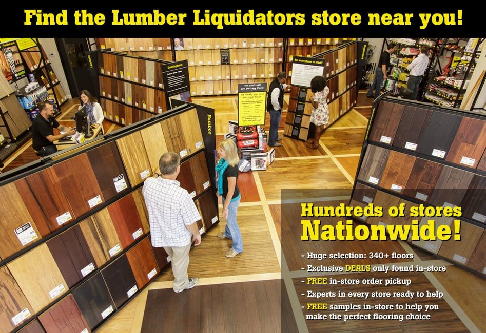 Find the Lumber Liquidators store near you! Huge flooring
