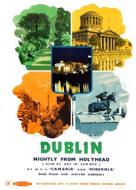 Dublin, Eire | Travel posters, Railway posters, National ...