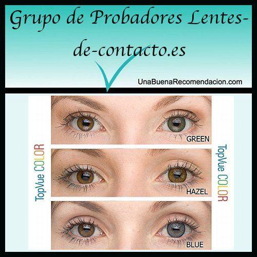 2cdc8b54b0 Grupo de Probadores Lentes de Contacto TopVue Color  http://www.unabuenarecomendacion.