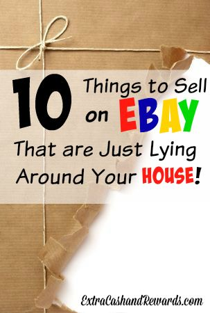10 Things To Sell Around The House On Ebay Things To Sell Ebay Selling Tips Selling On Ebay