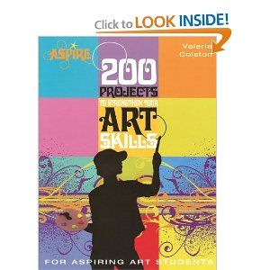 200 Projects to Strengthen Your Art Skills: For Aspiring Art Students (Aspire Series) --- http://www.amazon.com/200-Projects-Strengthen-Your-Skills/dp/0764138111/?tag=httpwwwship02-20