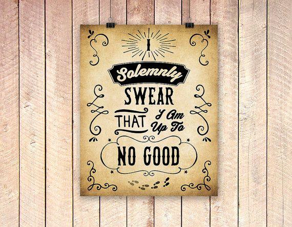 I Solemnly Swear That I Am Up To No Good, BOGO! Harry Potter Poster ...